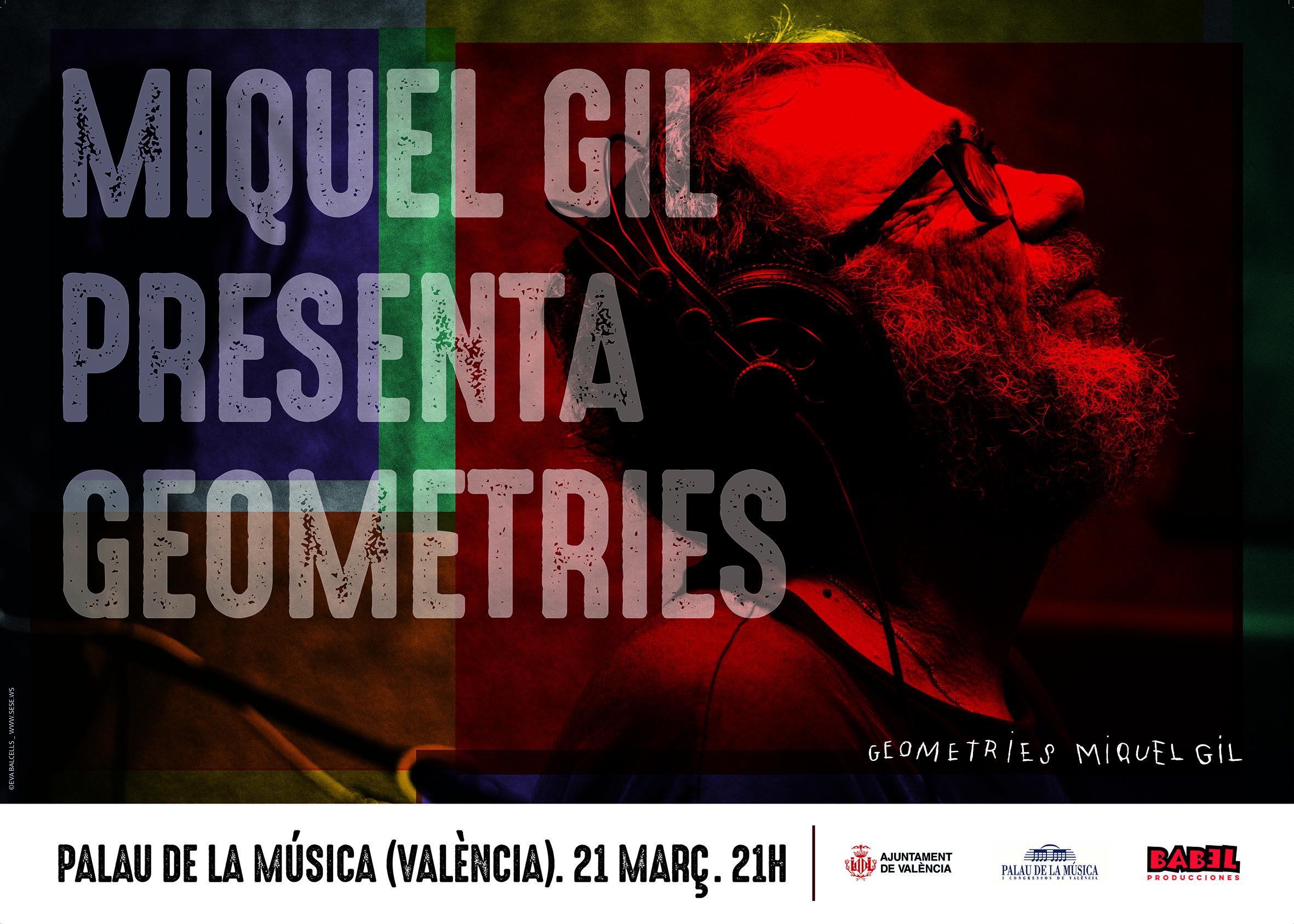 """Miquel Gil torna amb """"Geometries"""" al Palau de la Musica de València. 21 de Març."""